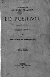 Lo positivo: comedia en tres actos
