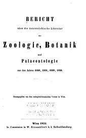 Bericht über die österreichische literatur der zoologie: botanik und palaeontologie aus den jahren 1850, 1851, 1852, 1853