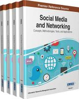 Social Media and Networking  Concepts  Methodologies  Tools  and Applications PDF