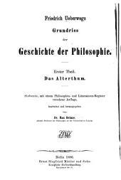 Grundriss der Geschichte der Philosophie: Th. Das Alterthum