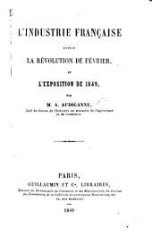 L'Industrie française depuis la révolution de février et l'Exposition de 1849