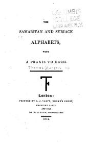 The Samaritan and Syriack Alphabets: With a Praxis to Each