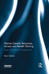 Marine Genetic Resources Access And Benefit Sharing Book PDF