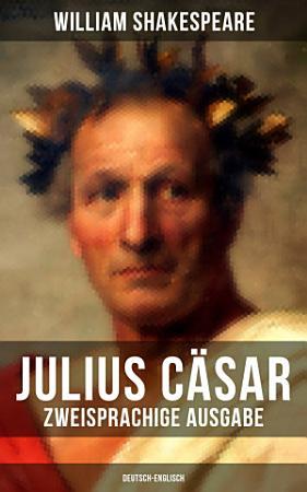 Julius C  sar  Zweisprachige Ausgabe  Deutsch Englisch  PDF