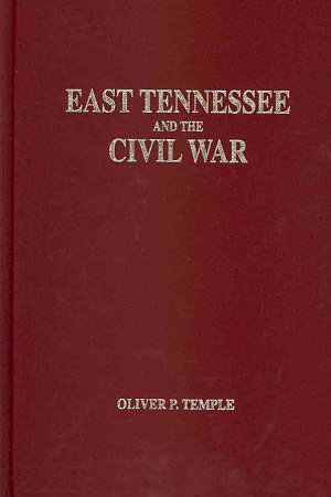 East Tennessee and the Civil War PDF