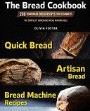 The Bread Cookbook