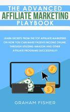 The Advanced Affiliate Marketing Playbook PDF