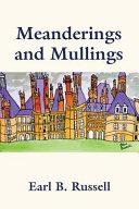 Meanderings and Mullings