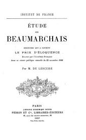 Étude sur Beaumarchais: discours qui a obtenu le prix d'éloquence