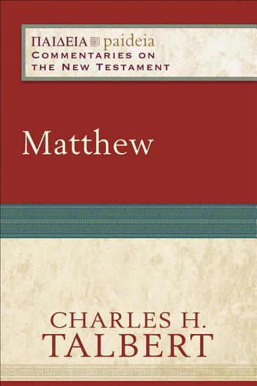 Matthew  Paideia  Commentaries on the New Testament  PDF