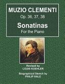 Muzio Clementi - Op. 36, 37, 38 - Sonatinas for the Piano