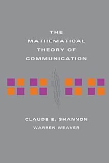 The Mathematical Theory of Communication Book