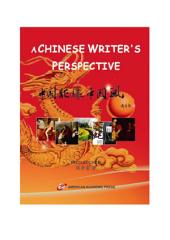 A CHINESE WRITER'S PERSPECTIVE