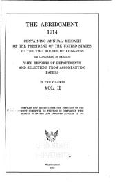 The Abridgment: Containing Messages of the President of the United States to the Two Houses of Congress with Reports of Departments and Selections from Accompanying Papers, Volume 2
