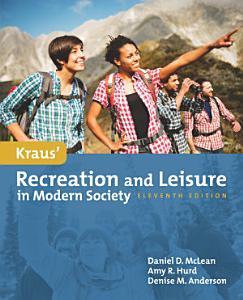 Kraus  Recreation   Leisure in Modern Society Book