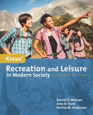 Kraus  Recreation   Leisure in Modern Society