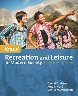 Kraus  Recreation   Leisure in Modern Society Book