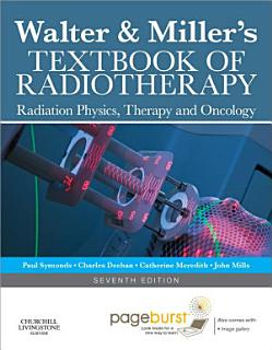 Walter and Miller s Textbook of Radiotherapy E book Book