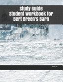 Study Guide Student Workbook for Bert Breen's Barn