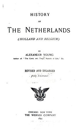 History of the Netherlands  Holland and Belgium  PDF