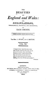 The Beauties of England and Wales, Or, Delineations, Topographical, Historical, and Descriptive, of Each County: Monmouthshire ; Norfolk ; Northamptonshire