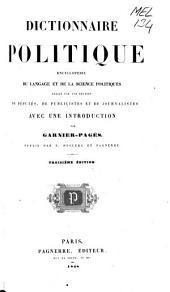 Dictionnaire politique: encyclopédie du langage et de la sciènce politiques