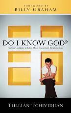 Do I Know God?