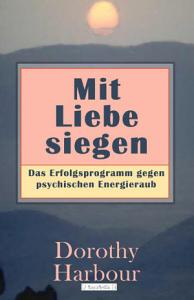 Mit Liebe siegen PDF