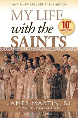 My Life with the Saints  10th Anniversary Edition