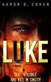 Luke: Sex, Violence and Vice in SinCity
