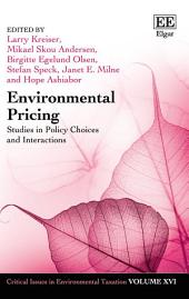 Environmental Pricing: Studies in Policy Choices and Interactions