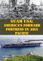 Guam USA  America s Forward Fortress In Asia Pacific PDF