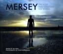 Mersey the River That Changed the World
