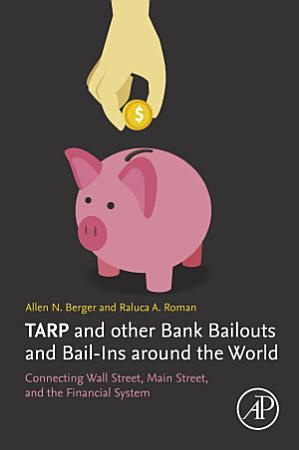 TARP and other Bank Bailouts and Bail Ins around the World PDF