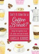 Isn t It Time for a Coffee Break  PDF