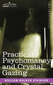 Practical Psychomancy and Crystal Gazing
