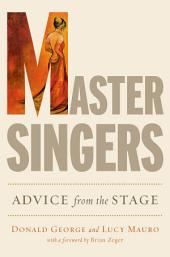 Master Singers: Advice from the Stage