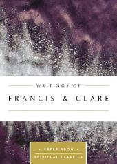 Writings of Francis & Clare (Annotated)