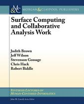 Surface Computing and Collaborative Analysis Work