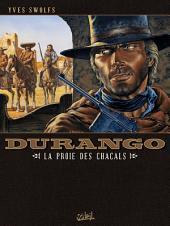 Durango T10: La proie des chacals