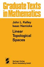 Linear Topological Spaces: Edition 2