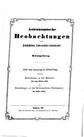 Astronomische beobachtungen auf der Königlichen universitäts-sternwarte zu Königsberg ...: Bände 28-30