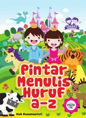 Smart Princess & Prince: Pintar Menulis Huruf a-z