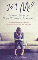 Is It Me? Making Sense of Your Confusing Marriage