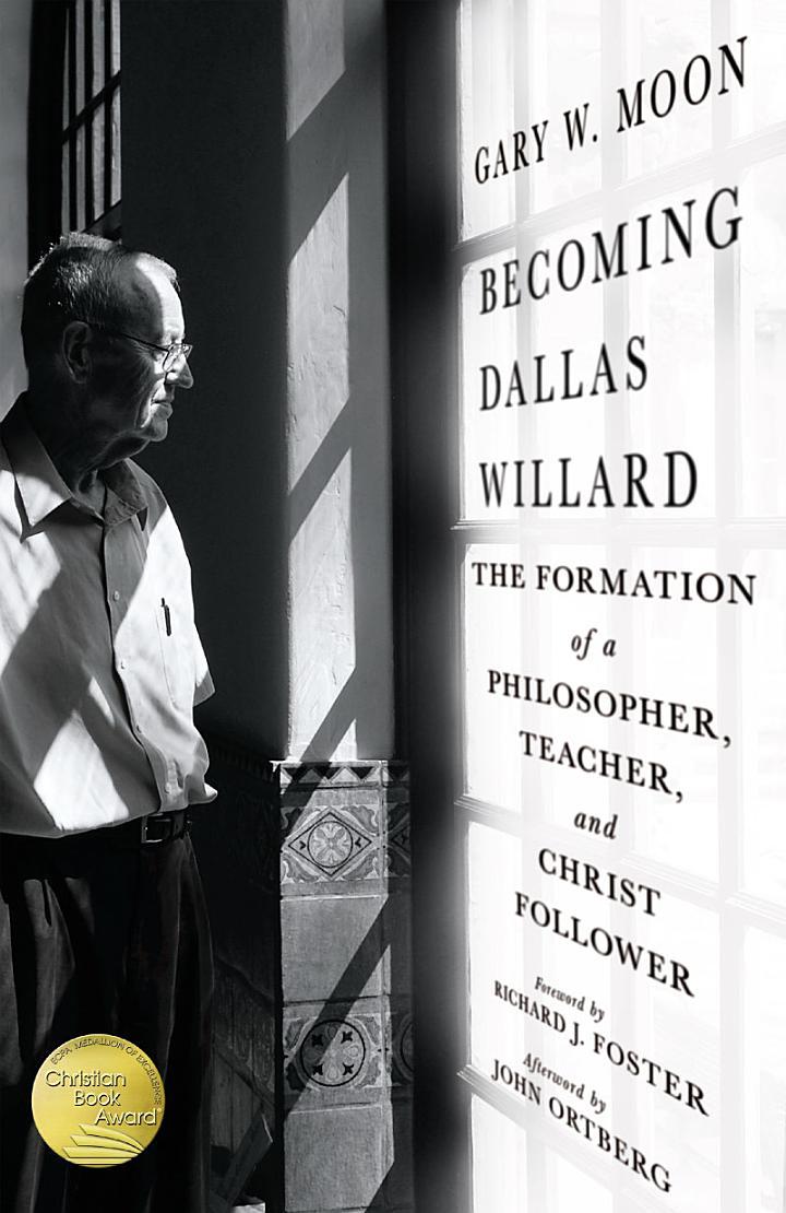 Becoming Dallas Willard