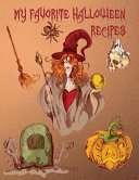 My Favorite Halloween Recipes Blank