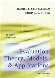 Evaluation Theory Models And Applications Book PDF
