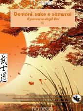 Il percorso degli Dei (demoni, sake e samurai libro II)