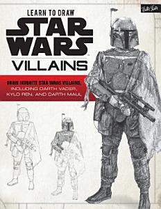 Learn to Draw Star Wars  Villains PDF