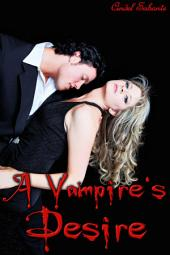 A Vampire's Desire (Bondage, BBW, Humiliation, Monster sex, Threesome, Virgin)